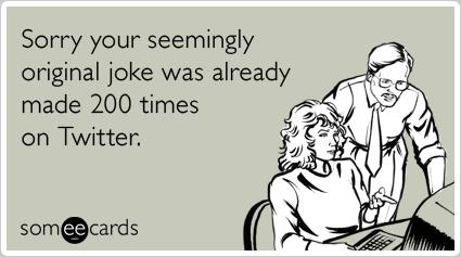 twitter-jokes-tweets-sympathy-ecards-someecards